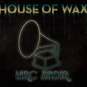 Marc Zehnder - House of Wax 2012