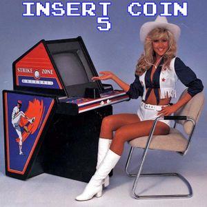 insert coin 5