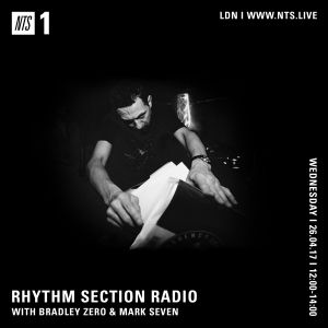 Rhythm Section w/ Bradley Zero & Mark Seven - 26th April 2017