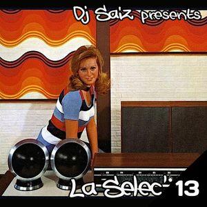 DJ SAIZ ••• La Selec' 13 ••• Easy Listening Music Libraries by DJ