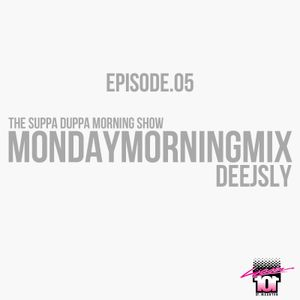 SDMS | DeeJSly Monday Morning Mix - Episode 5