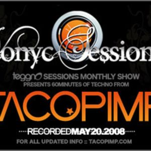 Vonyc Sessions featuring Tacopimp :: May 20th 2008