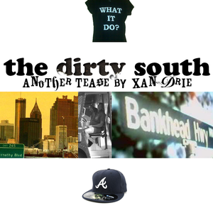 The Dirty South Teaser