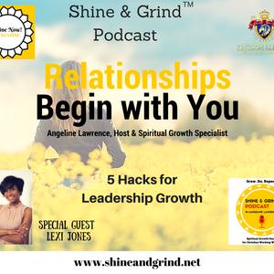 Relationships: 5 Hacks for Leadership Growth