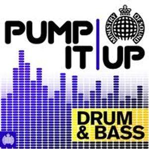 Pump It Up : UK Drum & Bass Mix