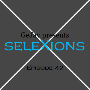 seleXions Episode 42