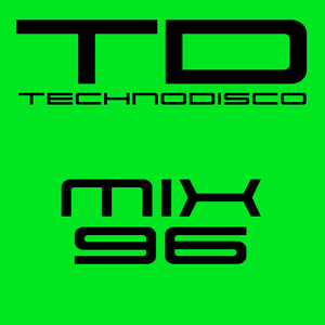 Technodisco Mix 96 - September 2017