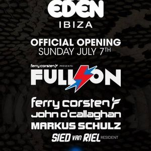 Sied van Riel - Live @ Full ON - Eden Opening Party, Ibiza (07.07.2013)