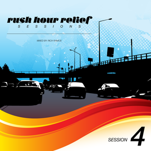 Rush Hour Relief Sessions #4