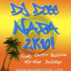 DJ Dcee-Napa 2K10 Mix