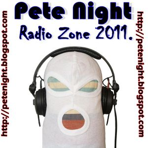 Pete Night - Radio Zone 2011.