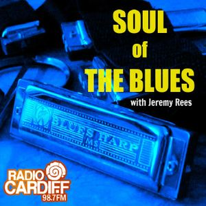 Soul of The Blues with Jeremy Rees #138