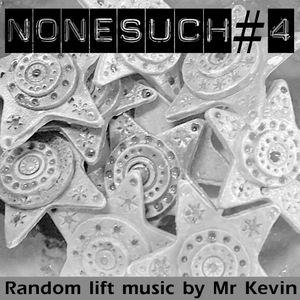 NONESUCH #4