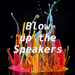 """Mad Mark's """"Blow Up The Speakers 33"""""""