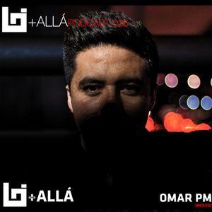 B+allá Podcast 036 Omar PM