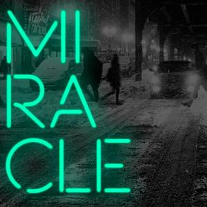 Miracle - Week 2 - Audio