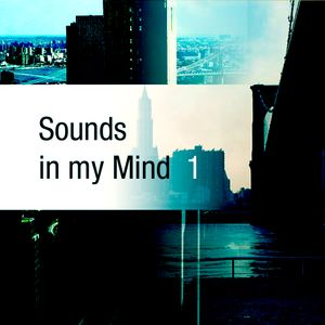 Sounds in my mind (2010)