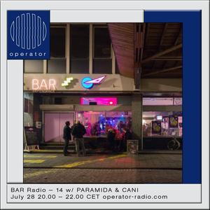 BAR Radio w/ Zombies In Miami & Paramida - 28th July 2017