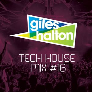 Tech House Mix #16 - Giles Halton