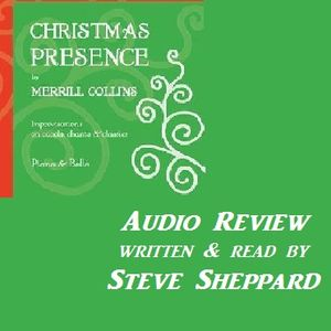 Audio Review for Merrill Collins and Christmas Presence