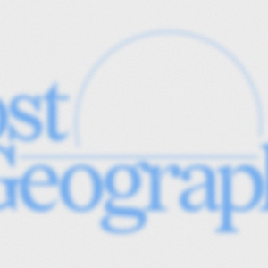 Post-Geography - 25th February 2021