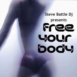 Steve Battle DJ presents FREE YOUR BODY 15