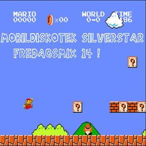 Mobildiskotek Silverstar - Fredagsmix 14 !
