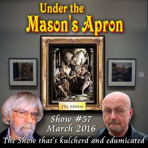 Under the Masons Apron Folk Show #57 MARCH 2016