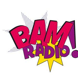 BAM! Radio episode #001
