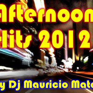 Afternoon Hits 2012