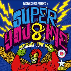 Laidback Luke - Super Me & You at Governor's Island NYC - 16.06.2012