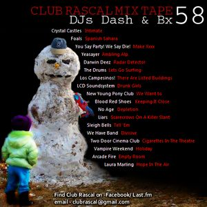 Club Rascal Mix Tape 58 - Tunes of 2010
