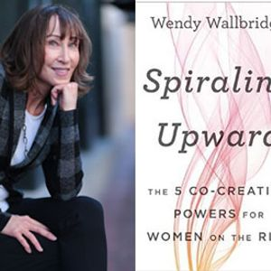 Wendy Wallbridge on The 5 Co-Creative Powers for Women On The Rise