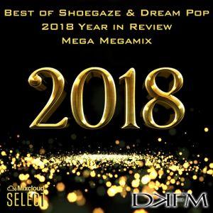 Top Shoegaze & Dream Pop of 2018: Mega Megamix