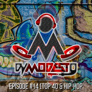 THE HYPE MIX #14 - [FUNKY MIX] TOP 40 & HIP-HOP (CLEAN)