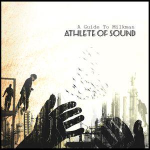 Athlete Of Sound - Album Mix