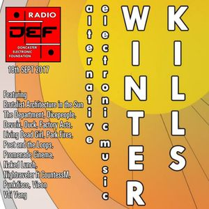 DEFSYNTH.COM radio 18th September 2017 - City Electronic & Winter Kills Previews