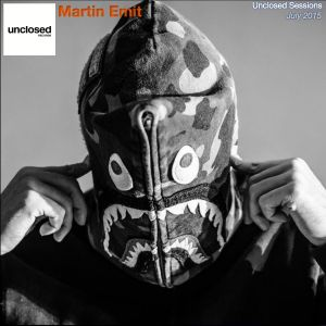Unclosed Podcasts: Martin Emit - July 2015