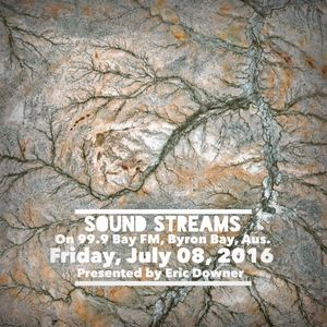Sound Streams 001, 08/07/16