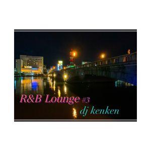 R&B Lounge #3