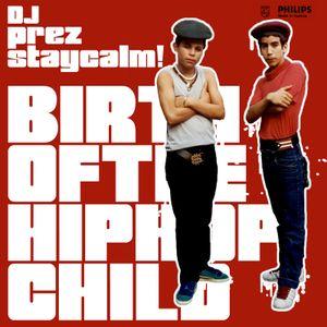 Birth of the Hip Hop Child