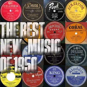 The Best New Music of 1950 - Part 1