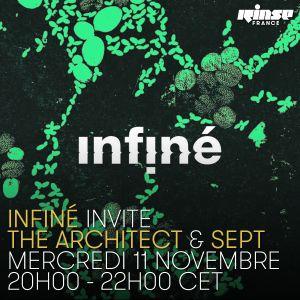 InFiné : The Architect & SEPT - 11 Novembre 2015