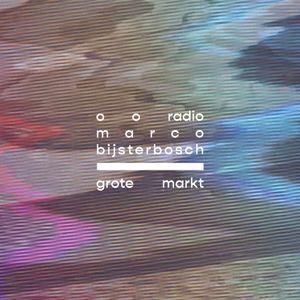 o o radio #025 marco bijsterbosch op de grote markt