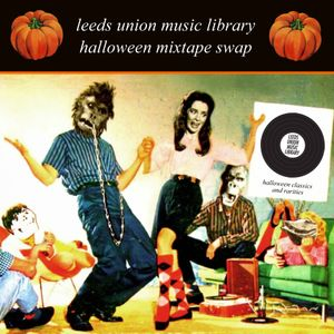UML mixtape exchange: halloween classics & rarities