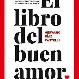 """Libro Leído Para Vos: """"El Libro Del Buen Amor"""" Gervasio Diaz Castelli 27-04-17"""