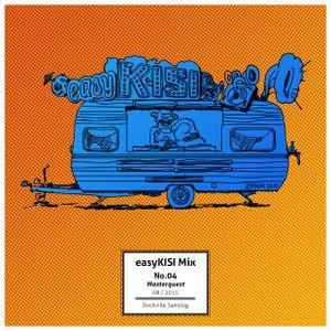 easyKisi Mix No. 04 / 22.08.2015 / Dockville / Master Quest