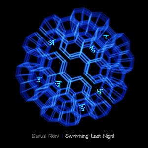 Darius Norv - Swimming Last Night