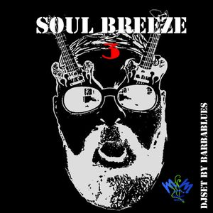 VA - Soul Breeze - Take Three - DjSet by Barbablues