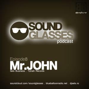 Sound Glasses PODCAST Episode 8 - Mr.John